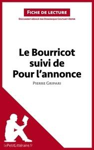 Dominique Coutant-Defer - Le bourricot suivi de Pour l'annonce de Pierre Gripari - Fiche de lecture.