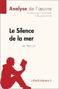 Dominique Coutant-Defer et Alexandre Randal - Le Silence de la mer de Vercors (Analyse de l'oeuvre) - Comprendre la littérature avec lePetitLittéraire.fr.