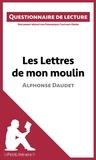 Dominique Coutant-Defer et  lePetitLittéraire.fr - Les Lettres de mon moulin d'Alphonse Daudet - Questionnaire de lecture.