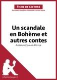 Dominique Coutant - lePetitLittéraire.fr  : Un scandale en Bohème et autres contes d'Arthur Conan Doyle (Fiche de lecture).