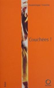 Dominique Cozette - Couchées !.