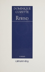 Dominique Cozette - Rewind.