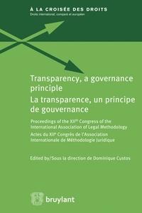 La transparence, un principe de gouvernance - Actes du XIIe congrès de lAssociation internationale de méthodologie juridique.pdf