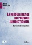 Dominique d' Ambra - Le rééquilibrage du pouvoir juridictionnel.