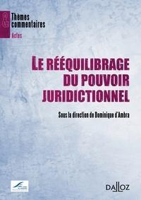Le rééquilibrage du pouvoir juridictionnel.pdf