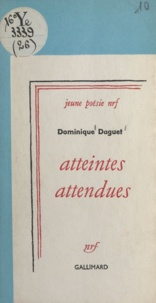 Dominique Daguet - Atteintes attendues.