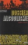 Dominique Dallayrac et Bernard Berton - Dossier alcoolisme.