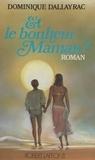 Dominique Dallayrac - Sylvain (1) - Et le bonheur, maman ?.