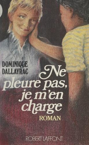 Sylvain (2). Ne pleure pas, je m'en charge !