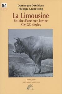 Dominique Danthieux et Philippe Grandcoing - La limousine - Histoire d'une race bovine, XIXe-XXe siècles.