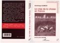 Dominique Darbon - La crise de la chasse en France - La fin d'un monde.