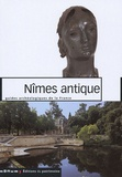 Dominique Darde - Nîmes antique.