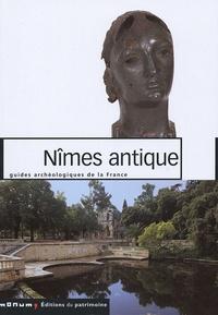 Dominique Darde - Nîmes antique.