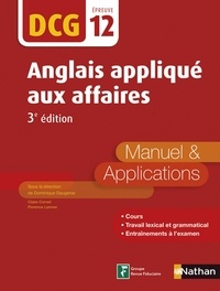 Dominique Daugeras - Anglais appliqué aux affaires DCG 12 - Manuel & Applications.