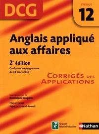 Dominique Daugeras - Anglais appliqué aux affaires DCG Epreuve 12 - Corrigés des applications.