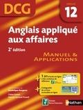 Dominique Daugeras - Anglais appliqué aux affaires - Epreuve DCG 12 - Manuel et applications.