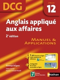 Dominique Daugeras - Anglais appliqué aux affaires - Epreuve DCG 12 - Manuel et applications.