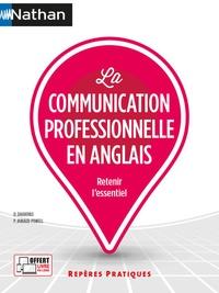 Dominique Daugeras et Patricia Janiaud-Powell - La communication professionnelle en anglais.