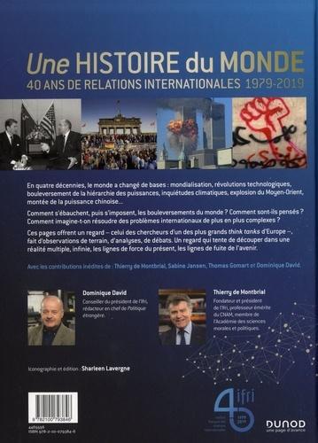 Une histoire du monde. 40 ans de relations internationales