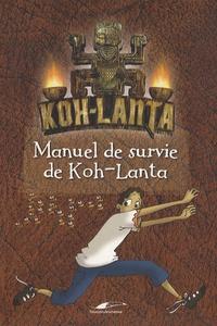 Feriasdhiver.fr Manuel de survie de Koh-Lanta Image