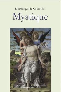 Dominique de Courcelles - Mystique.