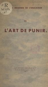 Dominique de Grièges et René Dubois - L'art de punir.