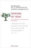 """Dominique de La Maisonneuve et Thérèse Hebbelinck - Histoire du SIDIC - """"Ramener le coeur des pères vers leurs fils et le coeur des fils vers leurs pères""""."""