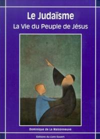 LE JUDAISME. La Vie du Peuple de Jésus.pdf