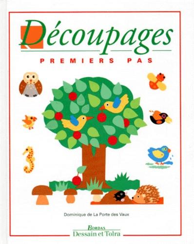 Dominique de La Porte Des Vaux - Découpages - Premiers pas.