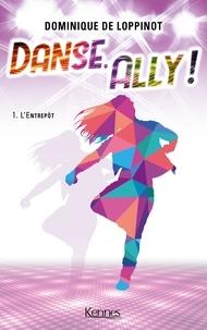 Livres MOBI iBook en téléchargement mobile Danse, Ally ! Tome 1 par Dominique de Loppinot (Litterature Francaise) MOBI iBook