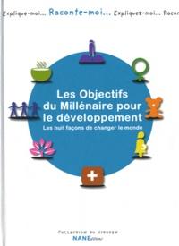 Openwetlab.it Les objectifs du millénaire pour le développement - Les huit façons de changer le monde Image