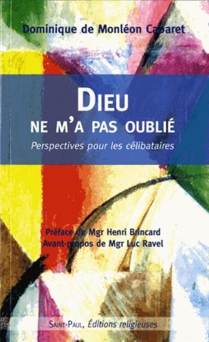 Dominique De monleon cabaret - Dieu ne m'a pas oublie - Perspectives pour les célibataires.