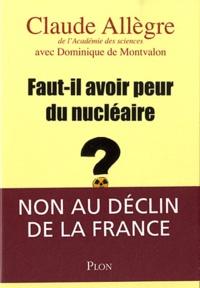 Dominique de Montvalon - Faut-il avoir peur du nucleaire ?.