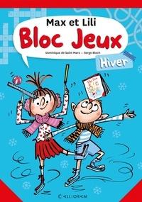 Dominique de Saint Mars et Serge Bloch - Bloc jeux - Hiver.