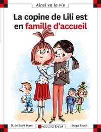 Dominique de Saint Mars et Serge Bloch - La copine de Lili est en famille d'accueil.