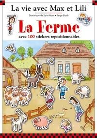 Dominique de Saint Mars et Serge Bloch - La ferme - Avec 100 stickers repositionnables.