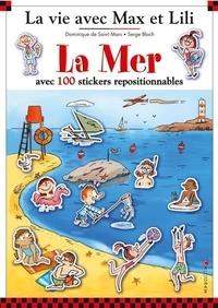 Dominique de Saint Mars et Serge Bloch - La mer - Avec 100 stickers repositionnables.