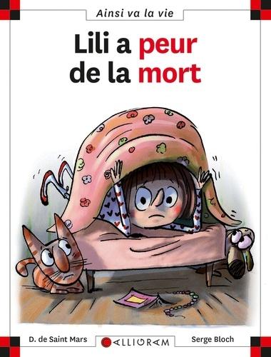 Dominique de Saint Mars et Serge Bloch - Lili a peur de la mort.