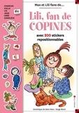 Dominique de Saint Mars et Serge Bloch - Lili, fan de copines - Avec 200 stickers repositionnables.