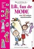 Dominique de Saint Mars et Serge Bloch - Lili fan de mode - Avec 200 stickers repositionnables.