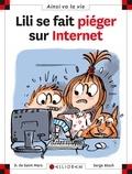 Dominique de Saint Mars et Serge Bloch - Lili se fait piéger sur Internet.