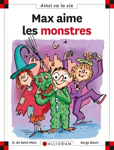 Dominique de Saint Mars et Serge Bloch - Max aime les monstres.