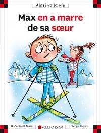 Dominique de Saint Mars et Serge Bloch - Max en a marre de sa soeur.