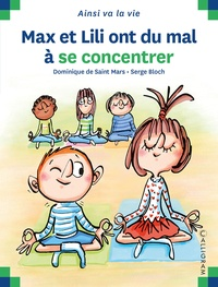 Dominique de Saint Mars - Max et Lili ont du mal à se concentrer.