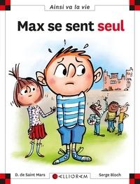 Dominique de Saint Mars et Serge Bloch - Max se sent seul.