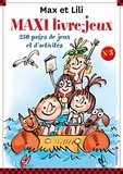 Dominique de Saint Mars et Serge Bloch - Maxi livre-jeux Max et Lili.