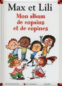 Dominique de Saint Mars et Serge Bloch - Mon album de copains et copines.