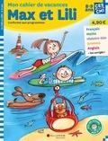 Dominique de Saint Mars et Serge Bloch - Mon cahier de vacances de Max et Lili du CE2 au CM1.