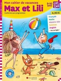 Mon cahier de vacances Max et Lili du CM1 au CM2 - Dominique de Saint Mars |