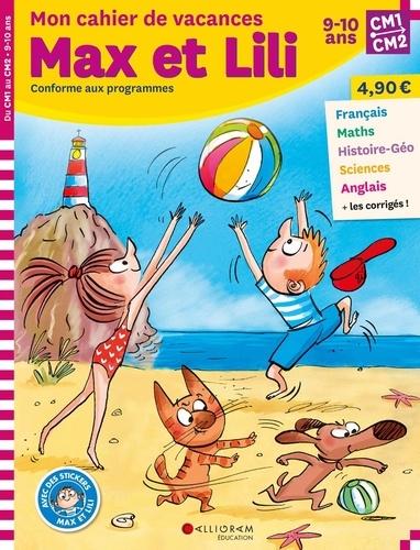 Mon cahier de vacances Max et Lili du CM1 au CM2